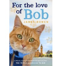 For the Love of Bob, Bowen, James