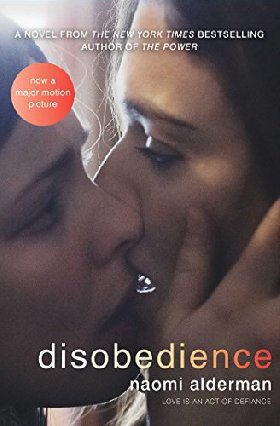 Disobedience (Film Tie-in), Alderman, Naomi