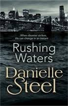 Rushing Waters, Steel, Danielle