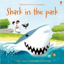 Phonics Readers: Shark in the Park