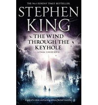 Wind Through the Keyhole: A Dark Tower Novel, King, Stephen