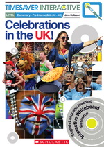 Timesaver Interactive:  Celebrations in the UK