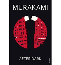 After Dark, Murakami, Haruki