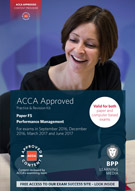 2017 ACCA - F5 Performance Management, Revision Kit (Sept 17 - Aug 18)