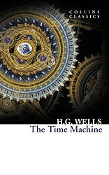 Time Machine, The, Wells, H.G.