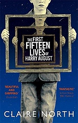 First Fifteen Lives of Harry August, The, North, Claire