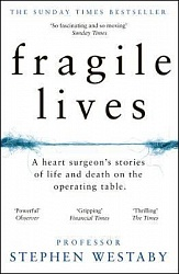 Fragile Lives, Westaby, Stephen