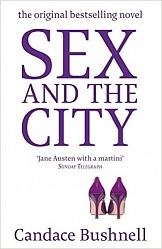 Sex and the City (Film Tie in), Bushnell, Candace
