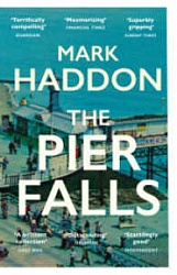 Pier Falls, The, Haddon, Mark