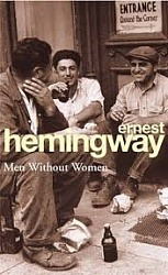 Men Without Women, Hemingway, Ernest