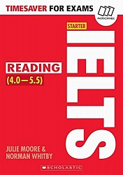 Timesaver:  Reading for IELTS (4.0-5.5)