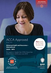 2018 ACCA - P7 Advanced Audit and Assurance (INT), Study Text (Sept 18 - Aug 19)