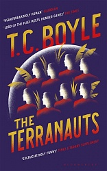 Terranauts, The, Boyle, T.C.