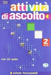 ATTIVITA' DI ASCOLTO 2+CD [Photocopiable]