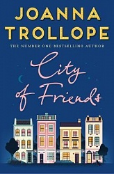 City of Friends, Trollope, Joanna