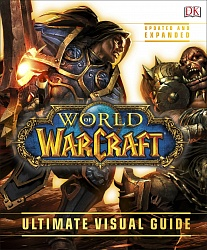 WORLD OF WARCRAFT. The Ultimate Visual Guide