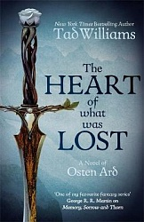 Heart of what was Lost, The, Williams, Tad