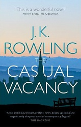 Casual Vacancy, The, Rowling, J.K.