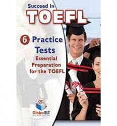 Succeed in TOEFL - 6 Practice Tests - TB