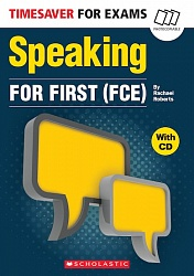Timesaver:  Speaking for First (FCE)+CD