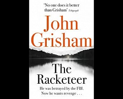 Racketeer, The, Grisham, John