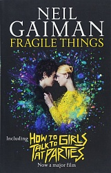 Fragile Things, Gaiman, Neil