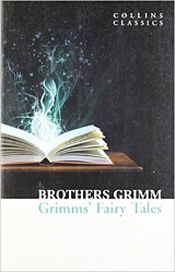 Grimm's Fairy Tales, Grimm, Jacob and Wilhelm