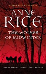 Wolves of Midwinter, The Rice, Ann