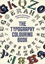 The Typography Colouring Book: Creative Colouring for Grown-ups