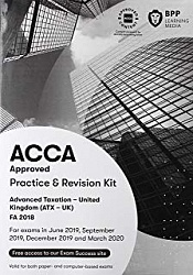 2019 ACCA - F6 Taxation FA 2018, Revision Kit (June 19 - March 20)
