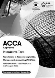 2019 ACCA - F2 Management Accounting (FIA FMA): Study Text (Sept 19 - Aug 20)