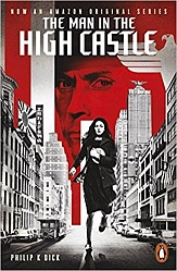 Man in the High Castle, The (TV tie-in), Dick, Philip K.