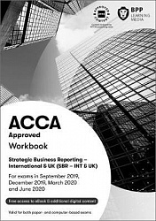 2019 ACCA - Strategic Business Reporting, Workbook (ex P2) (Sept 19 - June 20)