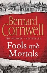 Fools and Mortals (TPB), Cornwell, Bernard