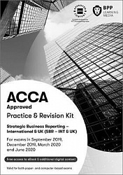 2019 ACCA - Strategic Business Reporting, Revision Kit (ex P2) (Sept 19 - June 20)