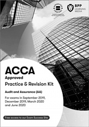2019 ACCA - F8 Audit and Assurance (INT), Revision Kit (Sept 19 - Aug 20)