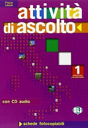 ATTIVITA' DI ASCOLTO 1+CD [Photocopiable]