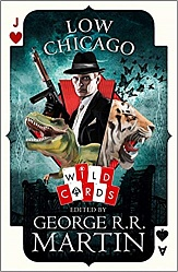 Low Chicago (Wild Cards series), TPB, Martin, George R.R.
