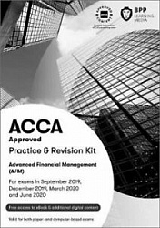 2019 ACCA - P4 Advanced Financial Management, Revision Kit (Sept 19 - Aug 20)
