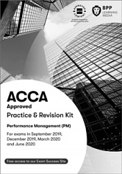 2019 ACCA - F5 Performance Management, Revision Kit (Sept 19 - Aug 20)