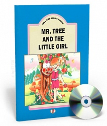 TELL AND SING A STORY: Mr Tree and the little girl:  TB+CD