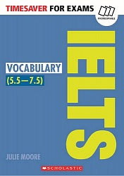 Timesaver:  Vocabulary for IELTS (5.5-7.5)