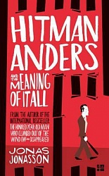 Hitman Anders and the Meaning of It All, Jonasson, Jonas