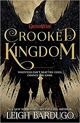 Six of Crows: Crooked Kingdom, Bardugo, Leigh