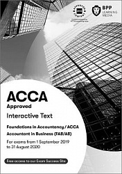 2019 ACCA - F1 Accounting in Business (FIA FAB): Study Text (Sept 19 - Aug 20)