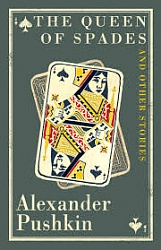 Queen of Spades and Other Stories, The, Pushkin, Alexander