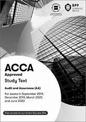 2019 ACCA - F8 Audit and Assurance (INT), Study Text (Sept 19 - Aug 20)