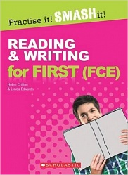 Practice it! Smash it!: Reading and Writing for First (FCE) with keys
