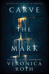 Carve the Mark (HB), Roth, Veronica