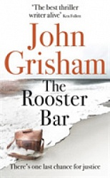 Rooster Bar, The, Grisham, John